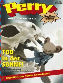 Perry - unser Mann im All 139: Tod in der Sonne!: Perry Rhodan Comic
