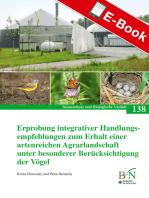 Erprobung integrativer Handlungsempfehlungen zum Erhalt einer artenreichen Agrarlandschaft unter besonderer Berücksichtigung der Vögel