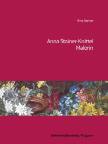 Anna Stainer-Knittel: Malerin