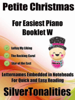 Petite Christmas Booklet W - For Beginner and Novice Pianists Lullay My Liking the Rocking Carol Star of the East Letter Names Embedded In Noteheads for Quick and Easy Reading