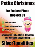Petite Christmas Booklet B1 - For Beginner and Novice Pianists Amid the Silence Slowly Fall the Snow Flakes Star of the East Letter Names Embedded In Noteheads for Quick and Easy Reading