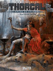 Die Welten von Thorgal - Kriss de Valnor. Band 3: Einer Königin würdig