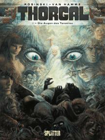 Thorgal. Band 11: Die Augen des Tanatloc