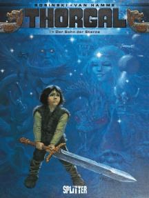 Thorgal. Band 7: Der Sohn der Sterne