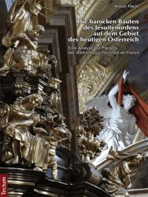 Die barocken Bauten des Jesuitenordens auf dem Gebiet des heutigen Österreich: Eine Analyse der Pläne der Bibliothèque nationale de France