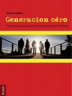 Generacion céro: Die Beheimatung spanischer Arbeitsmigranten in Freiburg