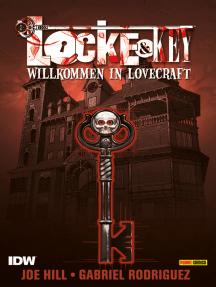 Locke & Key, Band 1: Willkommen in Lovecraft