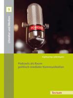 Podcasts als Raum politisch-medialer Kommunikation