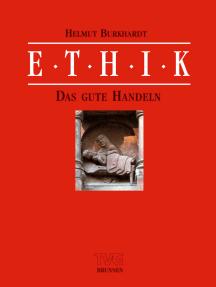 Ethik II/1: Das gute Handeln