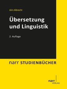 Übersetzung und Linguistik: Grundlagen der Übersetzungsforschung II