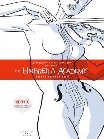 The Umbrella Academy 1: Weltuntergangs-Suite