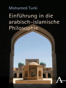 Einführung in die arabisch-islamische Philosophie