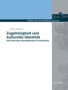 Zugehörigkeit und kulturelle Identität: Die Sicht des Internationalen Privatrechts