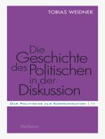 Die Geschichte des Politischen in der Diskussion