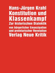 Konstitution und Klassenkampf: Schriften, Reden und Entwürfe aus den Jahren 1966-1970