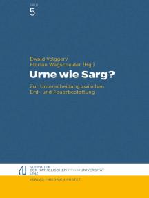Urne wie Sarg?: Zur Unterscheidung zwischen Erd- und Feuerbestattung