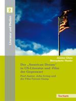 """Der """"American Dream"""" in US-Literatur und -Film der Gegenwart"""