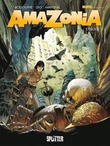 Amazonia. Band 3: Episode 3