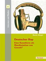Deutscher Rap - Eine Kunstform als Manifestation von Gewalt?