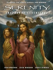Serenity - Zwischen den Welten, Band 3: Shepards Geschichte