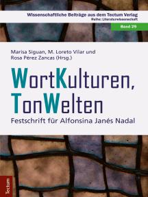 WortKulturen TonWelten: Festschrift für Alfonsina Janés