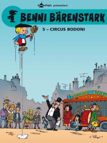 Benni Bärenstark Bd. 5: Circus Bodoni
