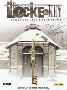 Locke & Key, Band 4: Die Schlüssel zum Königreich