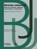 Derecho Comercial. Actos de comercio, empresas, comerciantes y empresarios.:  (Segunda edición. Ampliada y corregida)