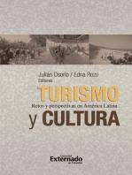 Turismo y Cultura: Retos y perspectivas en América Latina