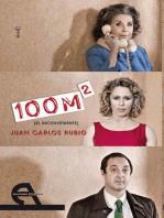 100 m2 (el inconveniente)
