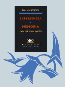 Experiencia y memoria: Ensayos sobre poesía