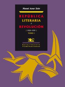 República literaria y revolución: 1920-1939