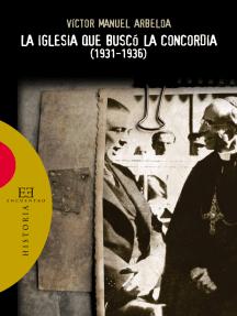 La Iglesia que buscó la concordia (1931-1936)