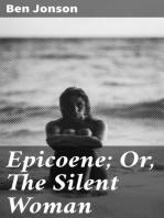 Epicoene; Or, The Silent Woman