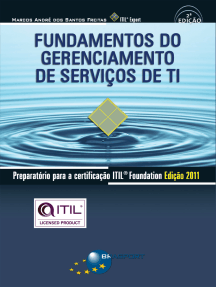 Fundamentos do Gerenciamento de Serviços de TI: Preparatório para a certificação ITIL® Foundation Edição 2011 (2ª edição)