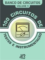 100 Circuitos de Teste e Instrumentação