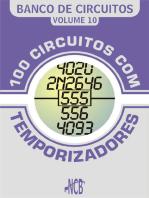 100 Circuitos com Temporizadores