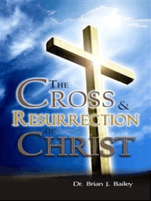 The Cross and Resurrection of Christ