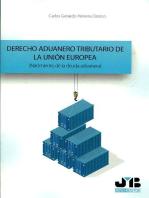 Derecho aduanero tributario de la Unión Europea