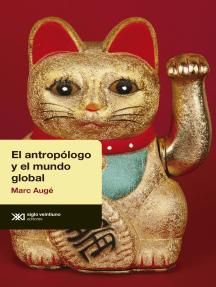 El antropólogo y el mundo global