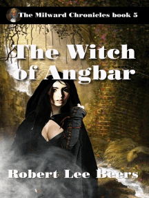 The Witch of Angbar: The Milward Chronicles, #5