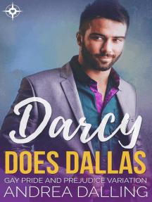Darcy Does Dallas: Gay Pride and Prejudice Variation: Poor Little Billionaires, #3