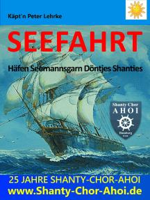 Seefahrt: Häfen - Seemannsgarn - Döntjes - Shanties