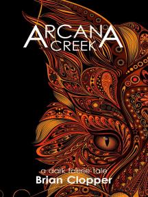 Arcana Creek