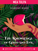 The Knowledge of Good and Evil (Part 2)