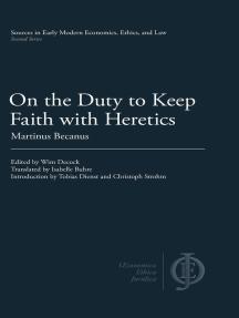 On the Duty to Keep Faith with Heretics