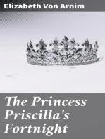 The Princess Priscilla's Fortnight