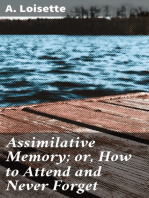 Assimilative Memory; or, How to Attend and Never Forget
