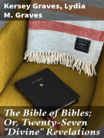 "The Bible of Bibles; Or, Twenty-Seven ""Divine"" Revelations"