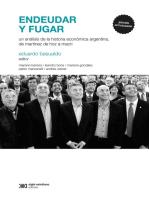 Endeudar y fugar: Un análisis de la historia económica argentina, desde Martínez de Hoz hasta Macri